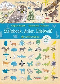 Steinbock, Adler, Edelweiß von Aladjidi,  Virginie, Panzacchi,  Cornelia, Tchoukriel,  Emmanuelle