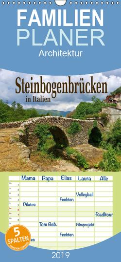 Steinbogenbrücken in Italien – Familienplaner hoch (Wandkalender 2019 , 21 cm x 45 cm, hoch) von LianeM
