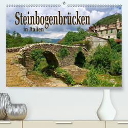 Steinbogenbrücken in Italien (Premium, hochwertiger DIN A2 Wandkalender 2021, Kunstdruck in Hochglanz) von LianeM