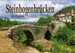 Steinbogenbrücken in Italien (Wandkalender 2018 DIN A2 quer) von LianeM,  k.A.