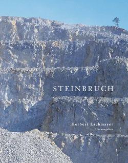 Steinbruch von Lachmayer,  Herbert