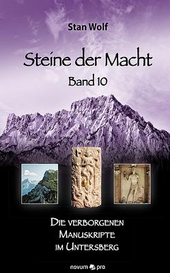 Steine der Macht – Band 10 von Stan Wolf