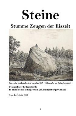 Steine- Stumme Zeugen der Eiszeit von Poslednik,  Sven