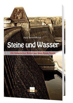 Steine und Wasser – Ein zweiter Fall für Kommissar Michael Hoffmann von Bunte,  Hans-Bernd