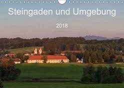 Steingaden und Umgebung (Wandkalender 2018 DIN A4 quer) von Photography,  WilmAndi