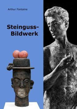 Steinguss-Bildwerk von Fontaine,  Arthur