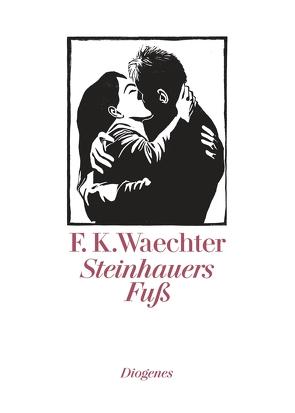 Steinhauers Fuß von Waechter,  F K
