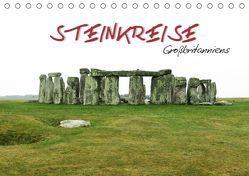 Steinkreise Großbritanniens (Tischkalender 2019 DIN A5 quer) von ~bwd~