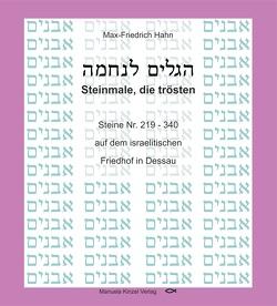 Steinmale, die trösten von Hahn,  Max-Friedrich