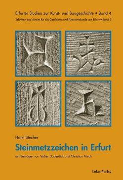 Steinmetzzeichen in Erfurt von Düsterdick,  Volker, Misch,  Christian, Stecher,  Horst