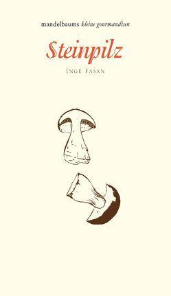 Steinpilz von Fasan,  Inge