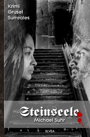 Steinseele von Suhr,  Michael, Verlag,  Elvea