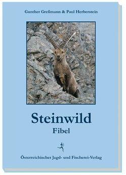 Steinwildfibel von Gressmann,  Gunther, Herberstein,  Paul