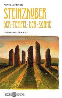 Steinzauber: Der Tempel der Sonne von Caldecott,  Moyra, Lentz,  Andreas
