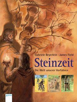Steinzeit von Beyerlein,  Gabriele, Field,  James