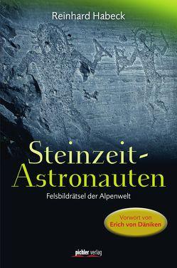 Steinzeit-Astronauten von Habeck,  Reinhard