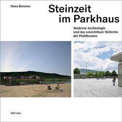 Steinzeit im Parkhaus von Bleicher,  Niels