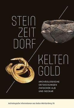 Steinzeitdorf und Keltengold von Bofinger,  Jörg
