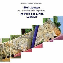 Steinzeugen aus 500 Millionen Jahren Erdgeschichte im Park der Sinne Laatzen von Dominik,  Michaela, Lepper,  Jochen