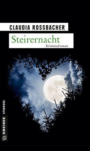 Steirernacht von Rossbacher,  Claudia