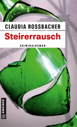Steirerrausch von Rossbacher,  Claudia
