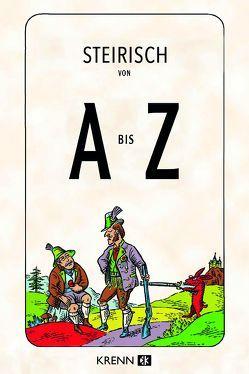 Steirisch von A bis Z von Krenn,  Hubert