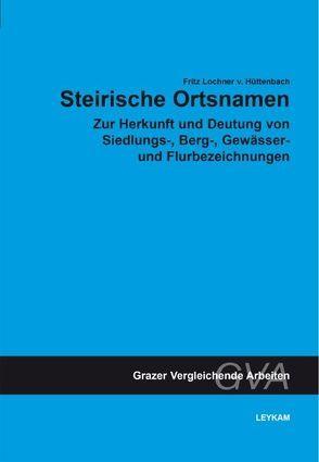 Steirische Ortsnamen von Lochner von Hüttenbach,  Fritz