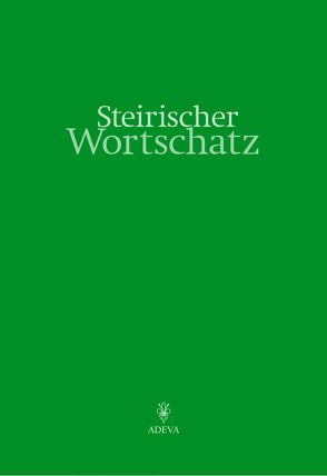 Steirischer Wortschatz von Jontes,  Günther, Khull,  Ferdinand, Unger,  Theodor
