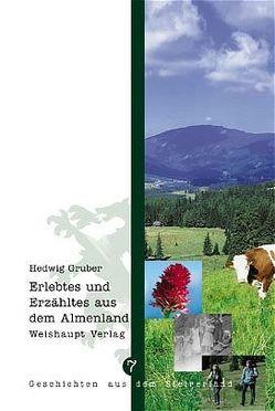 Steirisches Almenland von Gruber,  Hedwig