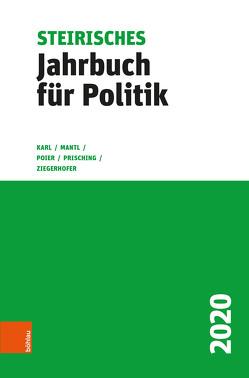 Steirisches Jahrbuch für Politik 2020 von Karl,  Beatrix, Mantl,  Wolfgang, Poier,  Klaus, Prisching,  Manfred, Ziegerhofer,  Anita