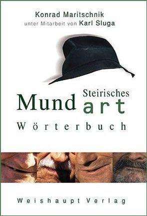 Steirisches Mundart-Wörterbuch von Maritschnik,  Konrad, Sluga,  Karl