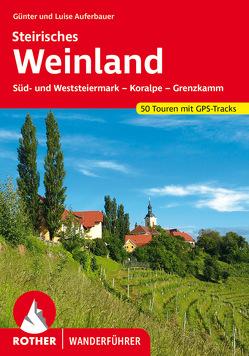 Steirisches Weinland von Auferbauer,  Günter, Auferbauer,  Luise