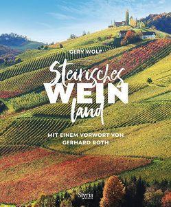 Steirisches Weinland von Wolf,  Gery