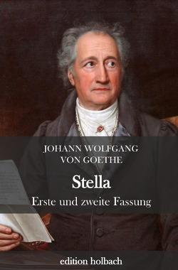 Stella von von Goethe,  Johann Wolfgang