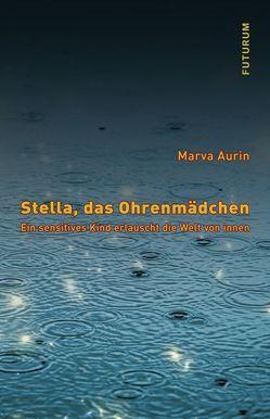 Stella, das Ohrenmädchen von Aurin,  Marva