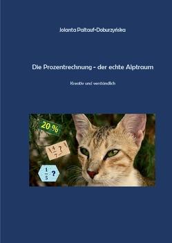 Stella / Die Prozentrechnung -der echte Alptraum von Paltauf-Doburzynska,  Dr.MMag.,  Jolanta