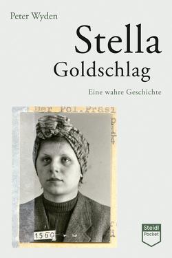 Stella Goldschlag (Steidl Pocket) von Heubner,  Christoph, Strasmann,  Ilse, Wyden,  Peter