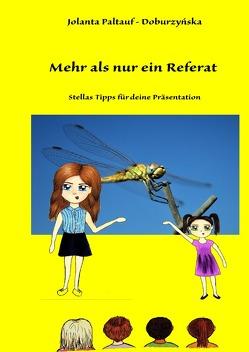 Stella / Mehr als nur ein Referat von Paltauf-Doburzynska,  Dr.MMag.,  Jolanta