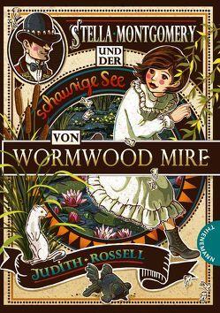 Stella Montgomery und der schaurige See von Wormwood Mire von Dulleck,  Nina, Panzacchi,  Cornelia, Rossell,  Judith