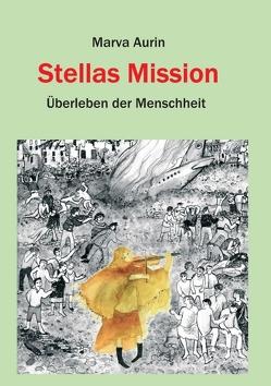 Stellas Mission von Aurin,  Marva