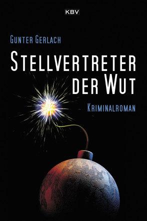 Stellvertreter der Wut von Gerlach,  Gunter