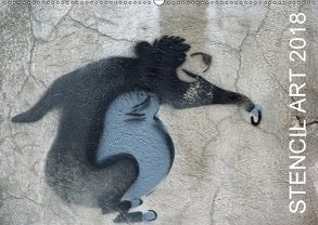 STENCIL ART 2018 – Schablonen Graffiti (Wandkalender 2018 DIN A2 quer) von Stolzenburg,  Kerstin