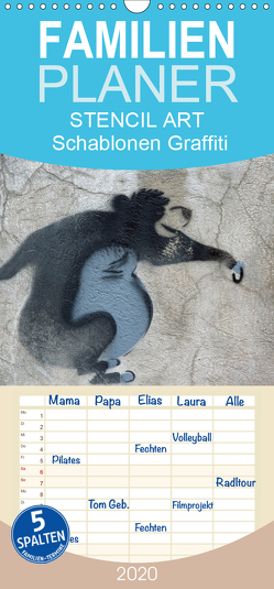 STENCIL ART 2020 – Schablonen Graffiti – Familienplaner hoch (Wandkalender 2020 , 21 cm x 45 cm, hoch) von Stolzenburg,  Kerstin