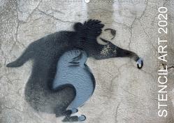 STENCIL ART 2020 – Schablonen Graffiti (Wandkalender 2020 DIN A2 quer) von Stolzenburg,  Kerstin