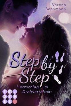 Step by Step. Herzschlag im Dreivierteltakt von Bachmann,  Verena