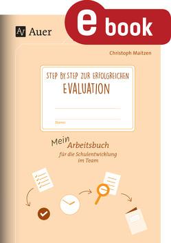 Step by step zur erfolgreichen Evaluation von Maitzen,  Christoph