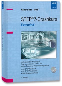 STEP®7-Crashkurs Extended von Habermann,  Matthias, Weiss,  Torsten