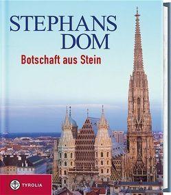 Stephansdom von Gruber,  Reinhard, Szczepaniak,  Roman