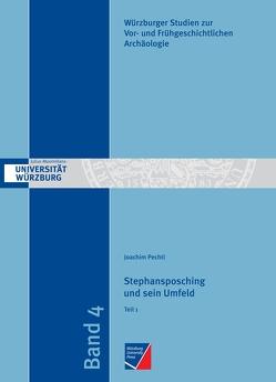 Stephansposching und sein Umfeld von Falkenstein,  Frank, Pechtl,  Joachim