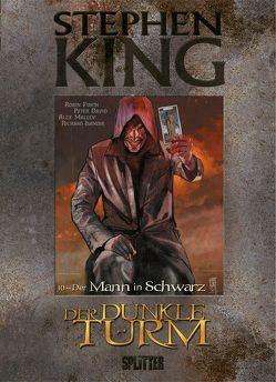 Stephen King – Der Dunkle Turm. Band 10 von David,  Peter, Furth,  Robin, Isanove,  Richard, King,  Stephen, Maleev,  Alex